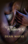 Gifts of the Peramangk by Dean Mayes