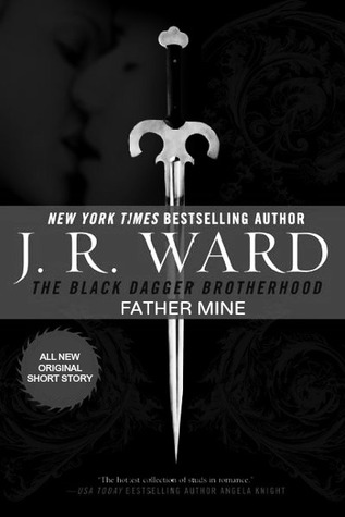 Father Mine by J.R. Ward