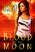 Blood on the Moon by Cassiel Knight