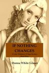 If Nothing Changes (A Letty Whittaker 12 Step Mystery, #3.5)