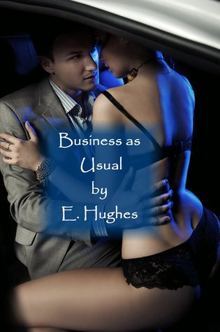 Business as Usual by E.  Hughes