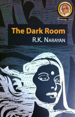 The Dark Room by R.K. Narayan
