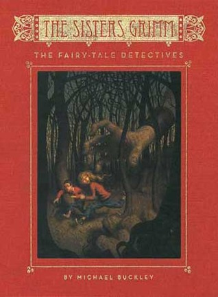 The Fairy-Tale Detectives by Michael Buckley