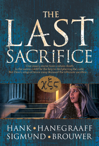 The Last Sacrifice by Hank Hanegraaff