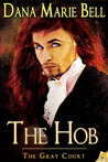 The Hob (Gray Court, #4)