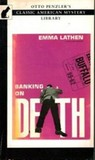 Banking on Death (John Putnam Thatcher Mysteries, #1)