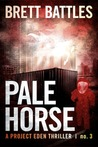 Pale Horse (Project Eden #3)