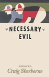Necessary Evil: Poems