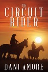 The Circuit Rider (A Kindle Serial)