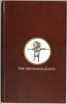 The Archaeologists (Part II.)