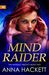 Mind Raider (The Anomaly Tr...