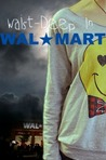 Waist-Deep In Walmart by Jordan Lynde