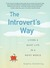 The Introvert's Way: Living...