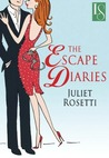 The Escape Diaries (Life and Love on the Lam, #1)