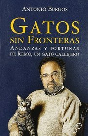 Gatos Sin Fronteras/ Cats Without Borders by Antonio Burgos
