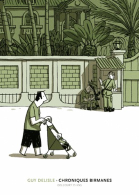 Chroniques birmanes by Guy Delisle