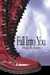 Fall Into You by Posy Roberts