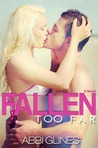 Fallen Too Far (Too Far, #1; Rosemary Beach, #1)