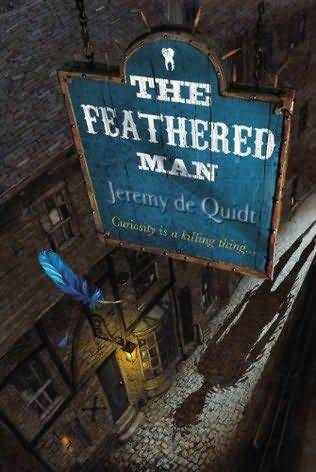The Feathered Man by Jeremy De Quidt