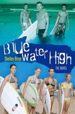 Blue Water High by Shelley Birse