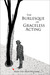 The Burlesque of Graceless Acting by Mark Van Aken Williams