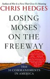 Losing Moses on the Freeway: The 10 Commandments in America