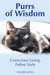 Purrs of Wisdom by Ingrid King