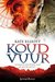 Koud Vuur (The Spiritwalker Trilogy #2)
