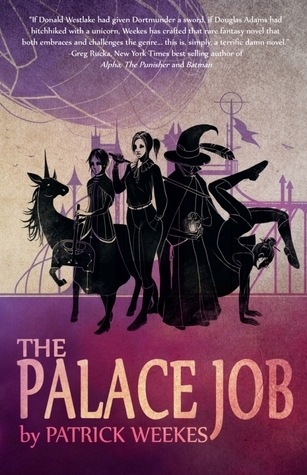 The Palace Job by Patrick Weekes