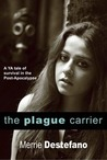 The Plague Carrier