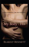 My Body-His (My Body Trilogy, #1)