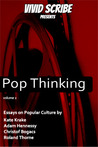 Pop Thinking - Essays on Popular Culture (Pop Thinking #2)