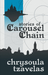 Stories of Carousel Chain