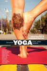 21st Century Yoga: Culture, Politics, and Practice
