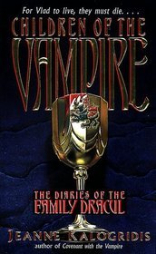 Children of the Vampire (The Diaries of the Family Dracul, #2)