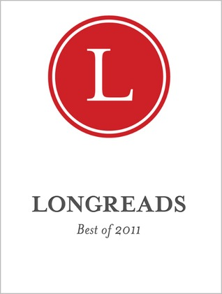 Longreads: Best of 2011