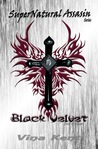 Supernatural Assassin Black Velvet Volume 1