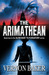 The Arimathean (Book two in the Slow Boat to Purgatory Series)