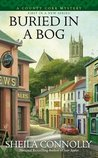 Buried in a Bog (A County Cork Mystery, #1)
