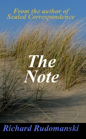 The Note by Richard Rudomanski