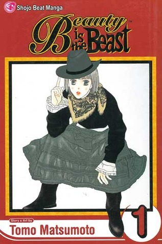 Beauty is the Beast, Volume 1 by Tomo Matsumoto