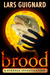 Brood (Strange Investigations, #1)