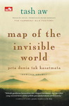 Map of the Invisible World - Peta Dunia Tak Kasatmata