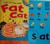 Learn to read with Fat Cat (Fun with Phonics)
