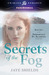 Secrets of the Fog (Immortals in Alameda, #1)