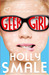 Geek Girl by Holly Smale