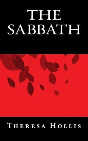 The Sabbath by Theresa Hollis