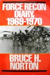 Force Recon Diary, 1969-1970