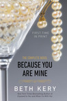 Because You Are Mine: The Complete Novel (Because You Are Mine, #1-8)