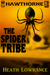 The Spider Tribe